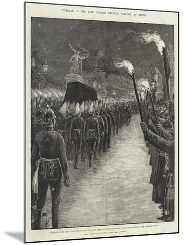 Funeral of the Late German Emperor William, at Berlin-Amedee Forestier-Mounted Giclee Print