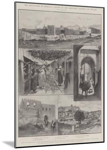 The Revolution in Morocco, Scenes in the Disturbed District of Tetuan-Amedee Forestier-Mounted Giclee Print