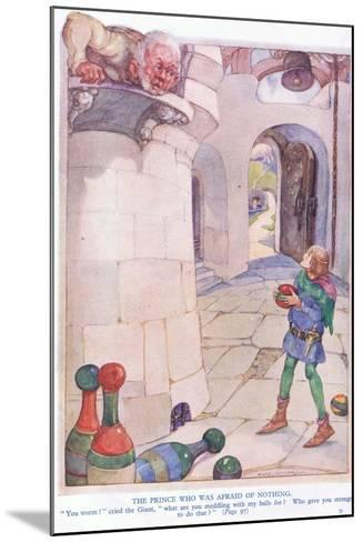 The Prince Who Was Afraid of Nothing-Anne Anderson-Mounted Giclee Print