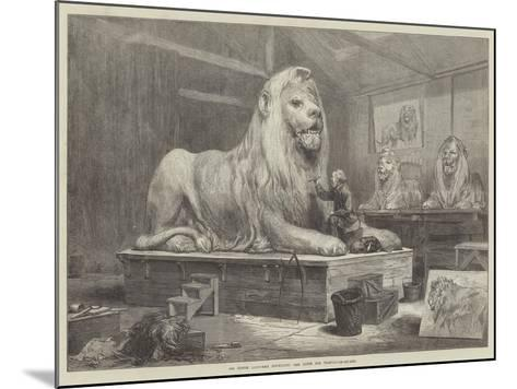 Sir Edwin Landseer Modelling the Lions for Trafalgar-Square-Arthur Hopkins-Mounted Giclee Print