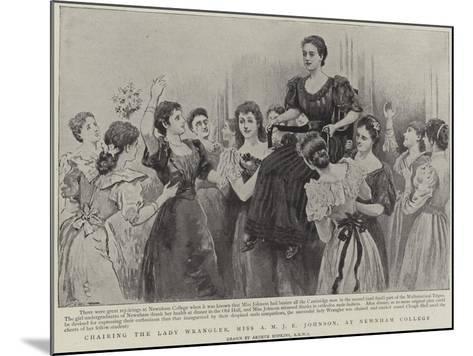 Chairing the Lady Wrangler, Miss a M J E Johnson, at Newnham College, Cambridge-Arthur Hopkins-Mounted Giclee Print