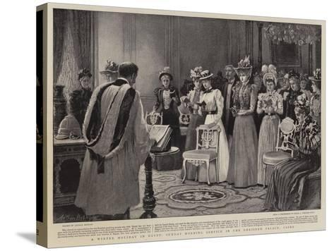A Winter Holiday in Egypt, Sunday Morning Service in the Ghezireh Palace, Cairo-Arthur Hopkins-Stretched Canvas Print