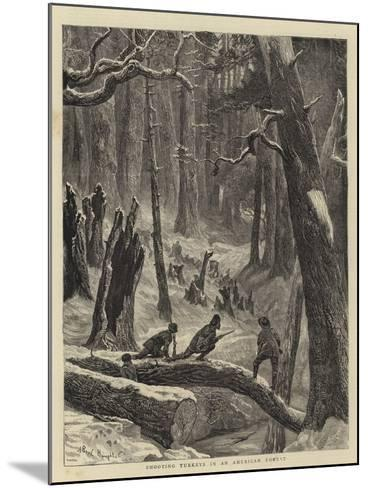 Shooting Turkeys in an American Forest-Arthur Boyd Houghton-Mounted Giclee Print