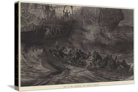 Loss of the Northfleet, the Captain's Farewell-Arthur Hopkins-Stretched Canvas Print