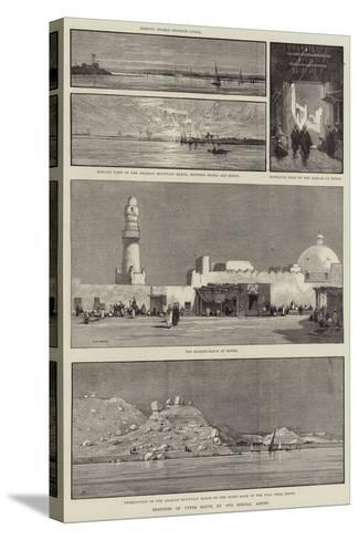 Sketches of Upper Egypt-Charles Auguste Loye-Stretched Canvas Print