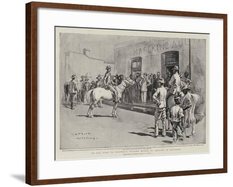 On the Road to Bulawayo, Selling Horses by Auction at Mafeking-Charles Edwin Fripp-Framed Art Print