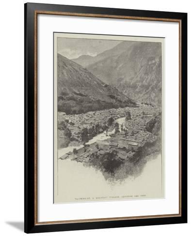 Ta-Chien-Lu, a Mountain Village, Altitude 8400 Feet-Charles Auguste Loye-Framed Art Print