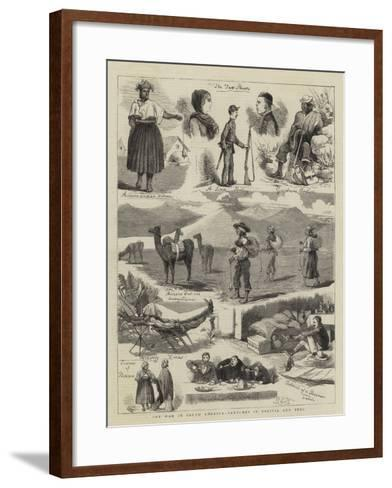 The War in South America, Sketches in Bolivia and Peru-Charles Edwin Fripp-Framed Art Print