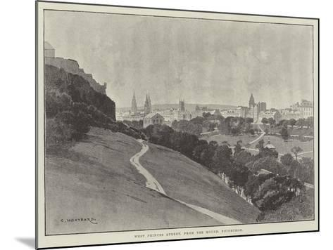 West Princes Street, from the Mound, Edinburgh-Charles Auguste Loye-Mounted Giclee Print