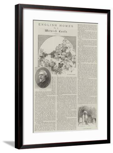 English Homes, Warwick Castle-Charles Auguste Loye-Framed Art Print