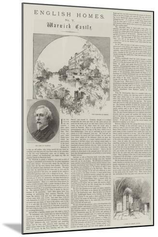 English Homes, Warwick Castle-Charles Auguste Loye-Mounted Giclee Print