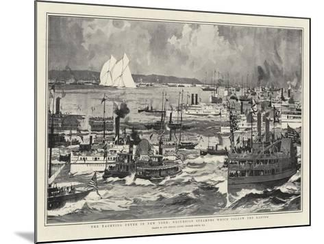 The Yachting Fever in New York, Excursion Steamers Which Follow the Racing-Charles Edward Dixon-Mounted Giclee Print