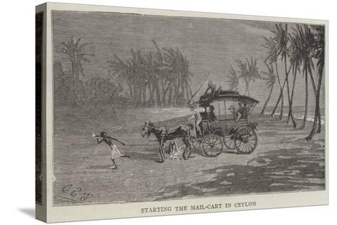 Starting the Mail-Cart in Ceylon-Charles Edwin Fripp-Stretched Canvas Print