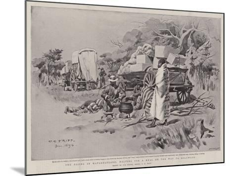 The Rising in Matabeleland, Halting for a Meal on the Way to Buluwayo-Charles Edwin Fripp-Mounted Giclee Print