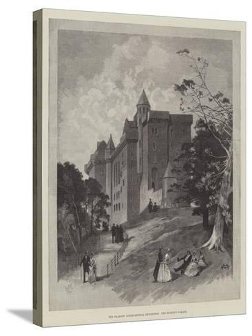 The Glasgow International Exhibition, the Bishop's Palace-Charles Auguste Loye-Stretched Canvas Print