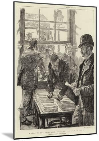 A Visit to the Royal Mint, Receiving the Gold in Ingots-Charles Paul Renouard-Mounted Giclee Print