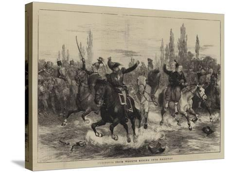 Fugitives from Woerth Riding into Hagenau-Charles Green-Stretched Canvas Print