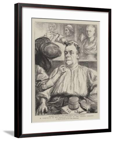 M Coquelin in His Dressing-Room at the Lyceum Theatre-Charles Paul Renouard-Framed Art Print