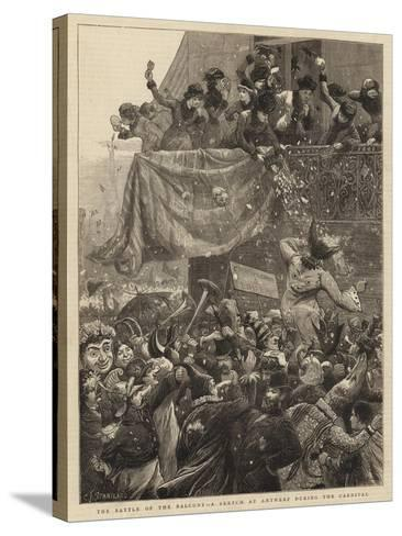 The Battle of the Balcony, a Sketch at Antwerp During the Carnival-Charles Joseph Staniland-Stretched Canvas Print