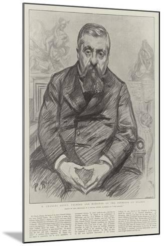 M Charles Dupuy, Premier and Minister of the Interior of France-Charles Paul Renouard-Mounted Giclee Print