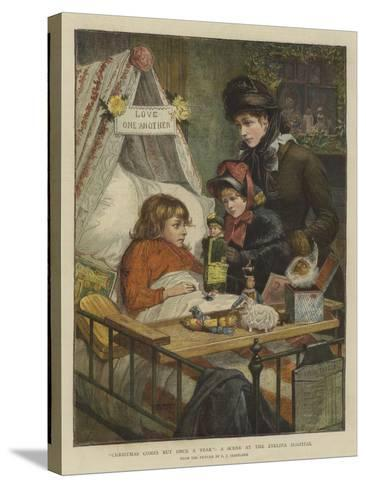 Christmas Comes But Once a Year, a Scene at the Evelina Hospital-Charles Joseph Staniland-Stretched Canvas Print