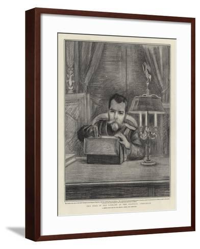 The Tsar in the Library at the Chateau, Compiegne-Charles Paul Renouard-Framed Art Print
