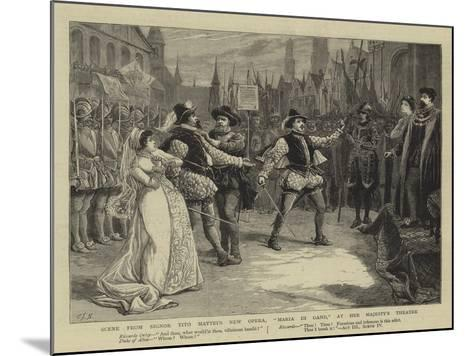 Scene from Signor Tito Mattei's New Opera, Maria Di Gand, at Her Majesty's Theatre-Charles Joseph Staniland-Mounted Giclee Print