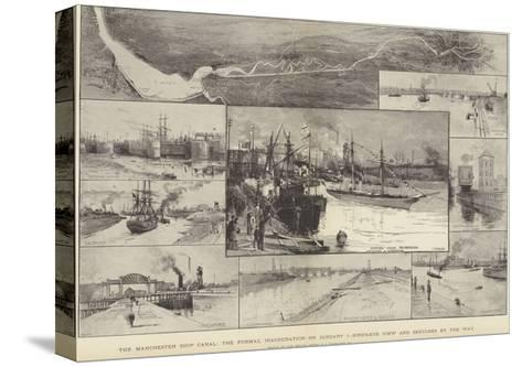The Manchester Ship Canal, the Formal Inauguration on 1 January-Charles Joseph Staniland-Stretched Canvas Print
