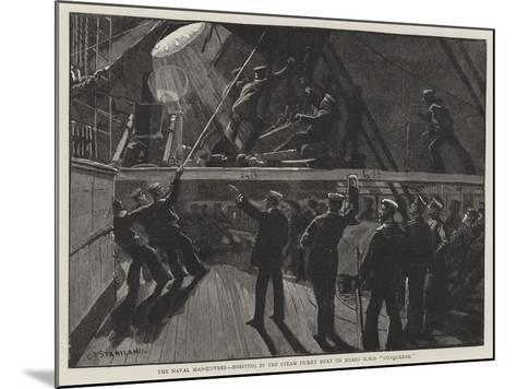 The Naval Manoeuvres, Hoisting in the Steam Picket Boat on Board HMS Conqueror-Charles Joseph Staniland-Mounted Giclee Print