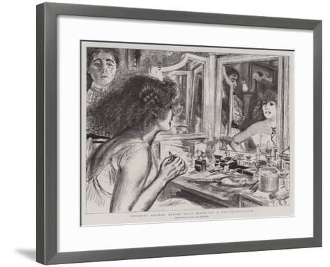 Finishing Touches, Madame Sarah Bernhardt in Her Dressing-Room-Charles Paul Renouard-Framed Art Print