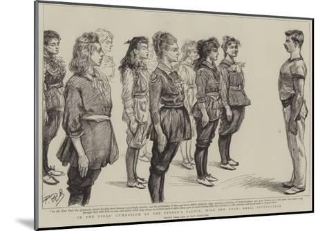 In the Girl's Gymnasium at the People's Palace, Mile End Road, Drill Instruction-Charles Paul Renouard-Mounted Giclee Print
