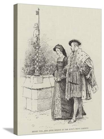 Henry VIII and Anne Boleyn in the King's Privy Gardens-Charles Green-Stretched Canvas Print