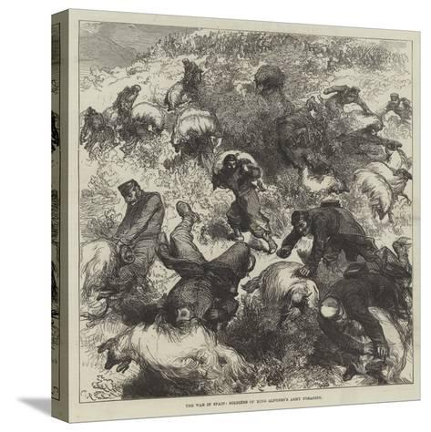 The War in Spain, Soldiers of King Alfonso's Army Foraging-Charles Robinson-Stretched Canvas Print