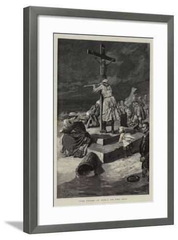 For Those in Peril on the Sea-Charles Stanley Reinhart-Framed Art Print