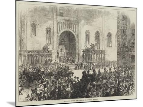 Reception of the New King of Spain at the Cathedral, Barcelona-Charles Robinson-Mounted Giclee Print