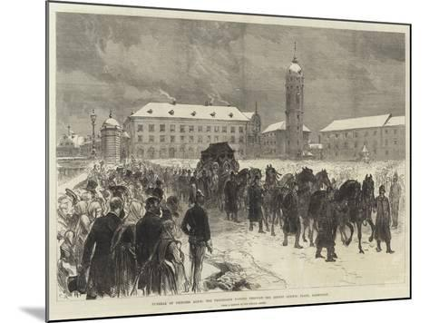 Funeral of Princess Alice, the Procession Passing Through the Ernest Ludwig Platz, Darmstadt-Charles Robinson-Mounted Giclee Print