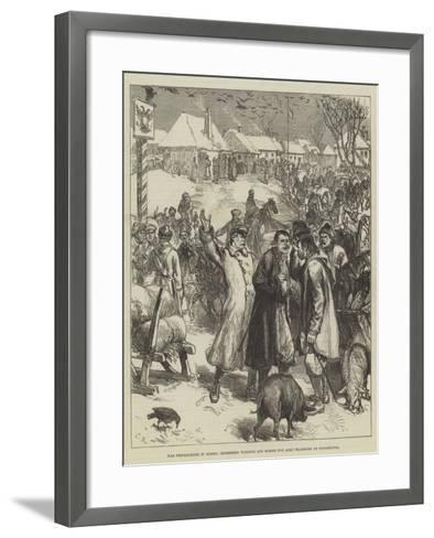 War Preparations in Russia, Impressing Waggons and Horses for Army Transport at Novoselitza-Charles Robinson-Framed Art Print