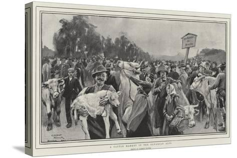 A Cattle Market in the Bavarian Alps-Clement Flower-Stretched Canvas Print