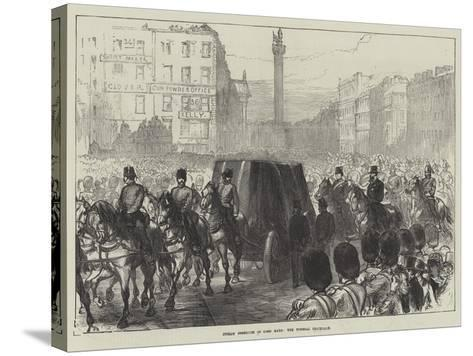 Dublin Obsequies of Lord Mayo, the Funeral Procession-Charles Robinson-Stretched Canvas Print