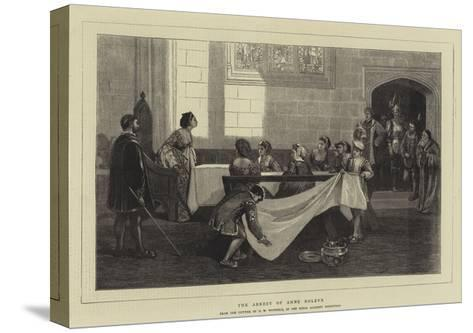 The Arrest of Anne Boleyn-David Wilkie Wynfield-Stretched Canvas Print