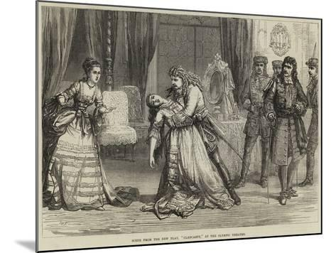 Scene from the New Play, Clancarty, at the Olympic Theatre-David Henry Friston-Mounted Giclee Print