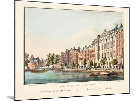 Vue D'Amsterdam No.11, Het Koninglyk Museum, Le Musée Roijal, 1825-Cornelis de Kruyff-Mounted Giclee Print
