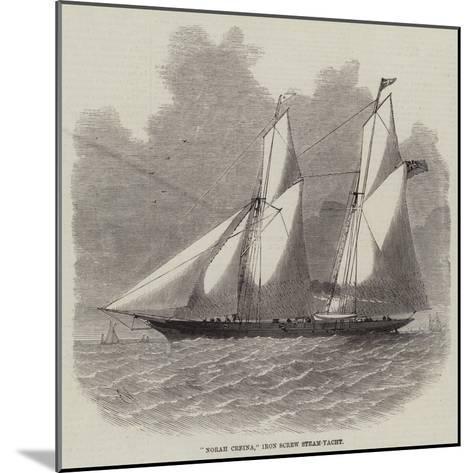 Norah Creina, Iron Screw Steam-Yacht-Edwin Weedon-Mounted Giclee Print