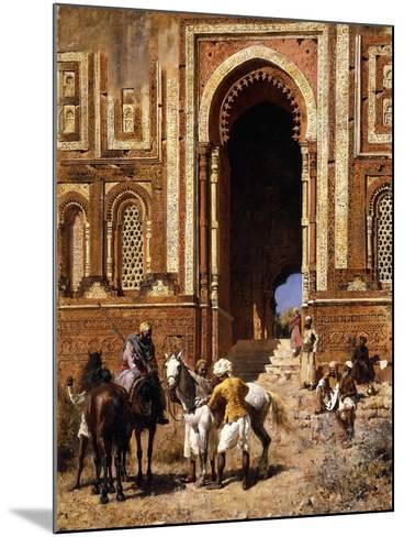 The Gateway of Alah-Ou-Din, Old Delhi, Late 19th Century-Edwin Lord Weeks-Mounted Giclee Print