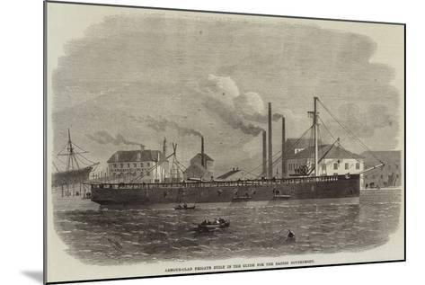 Armour-Clad Frigate Built in the Clyde for the Danish Government-Edwin Weedon-Mounted Giclee Print