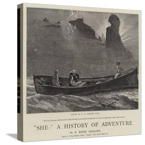 She, a History of Adventure-Edward Killingworth Johnson-Stretched Canvas Print