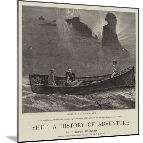 She, a History of Adventure-Edward Killingworth Johnson-Mounted Giclee Print