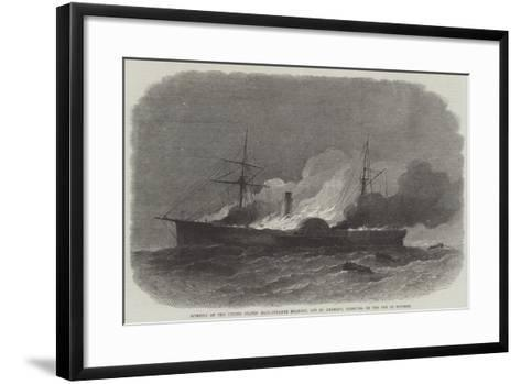 Burning of the United States' Mail-Steamer Roanoke, Off St George'S, Bermuda, on 9 October-Edwin Weedon-Framed Art Print