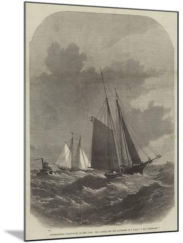 International Yacht-Races at New York, the Livonia and the Dauntless in a Gale, A Man Overboard!-Edwin Weedon-Mounted Giclee Print