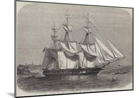 HMS Euryalus, the Vessel in Which Prince Alfred Takes His First Voyage to Sea-Edwin Weedon-Mounted Giclee Print